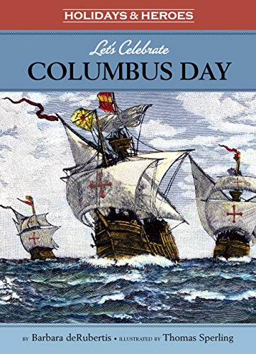 9781575656342: Let's Celebrate Columbus Day (Holidays and Heroes) (Holidays & Heroes)