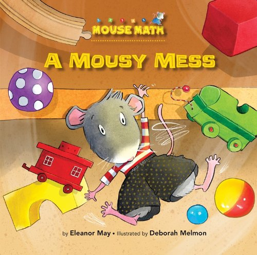 A Mousy Mess (Mouse Math): Laura Driscoll
