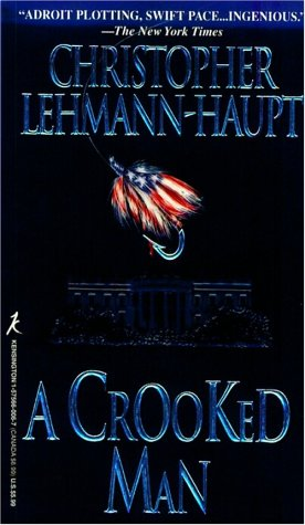 9781575660066: A Crooked Man