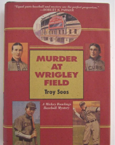 Murder At Wrigley Field: Soos, Troy