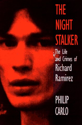 9781575660301: The Night Stalker: the Life and Crimes of Richard Ramirez