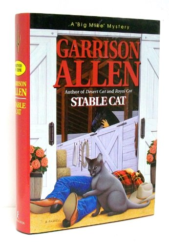 Stable Cat (Big Mike Mystery): Garrison, Allen