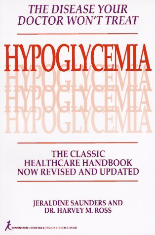 9781575660646: Hypoglycemia: The Disease Your Doctor Won't Treat: The Classic Healthcare Handbook