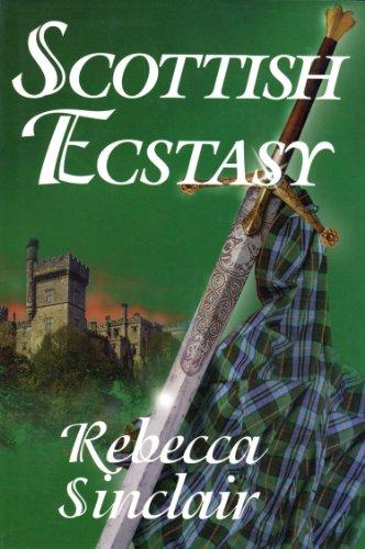 Scottish Ecstasy: Sinclair, Rebecca