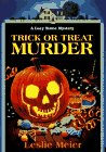 9781575660936: Trick or Treat Murder (Lucy Stone Mysteries, No. 3)