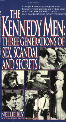 9781575661063: The Kennedy Men: Three Generations Of Sex, Scandal And Secrets