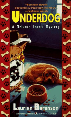9781575661087: Underdog: A Melanie Travis Mystery