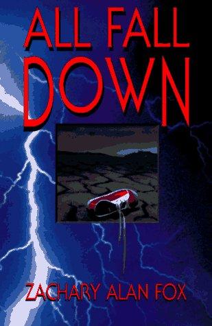 All Fall Down: Fox, Zachary Alan