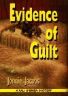 Evidence of Guilt ***SIGNED***: Jonnie Jacobs