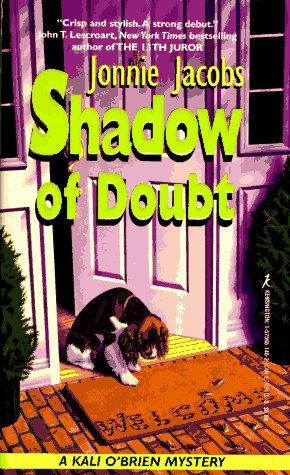 Shadow Of Doubt: A Kali O'Brien Mystery: Jacobs, Jonnie