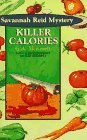 Killer Calories: A Savannah Reid Mystery (Savannah: G. A. McKevett