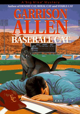 Baseball Cat (Big Mike Mystery/Garrison Allen): Garrison, Allen