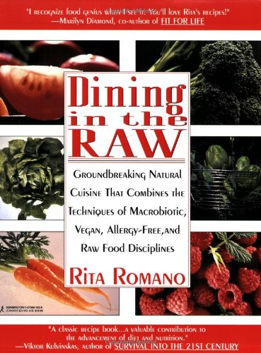 9781575661926: Dining In The Raw