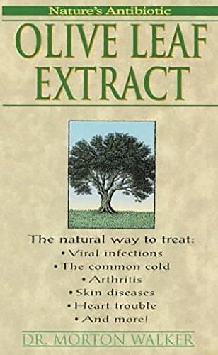 9781575662268: Olive Leaf Extract: Nature's Antibiotic