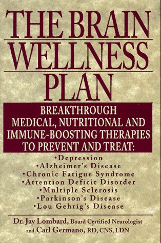 9781575662305: The Brain Wellness Plan: Breakthrough Medical, Nutritional, and Immune-Boosting Therapies