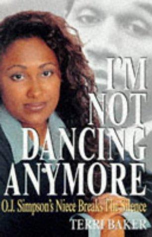 I'm Not Dancing Anymore: Terri Baker