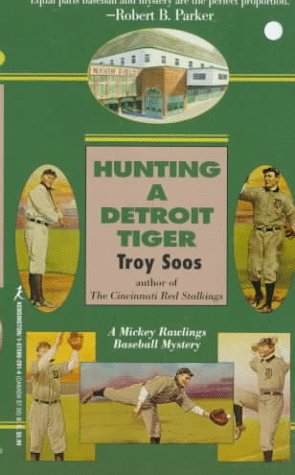 9781575662916: Hunting A Detroit Tiger (Mickey Rawlings Baseball Mysteries)