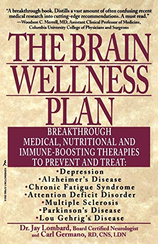 9781575662930: The Brain Wellness Plan: Breakthrough Medical, Nutritional, and Immune-Boosting Therapies