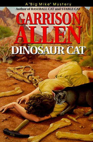 "Dinosaur Cat : A ""Big Mike"" Mystery: Garrison, Allen"