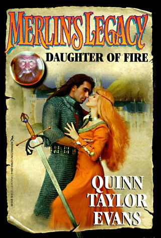 9781575663067: Daughter of Fire (Merlin's Legacy, No. 1)