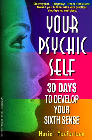 9781575663289: Your Psychic Self: 30 Days to Develop Your Sixth Sense