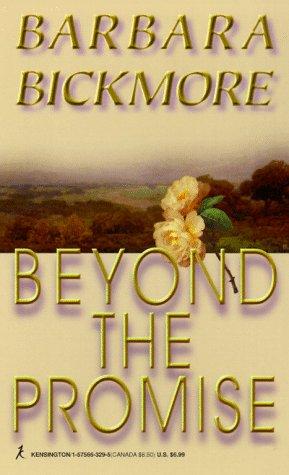 Beyond The Promise: Barbara Bickmore