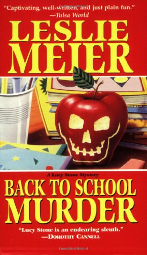 9781575663302: Back to School Murder (Lucy Stone Mysteries, No. 4)