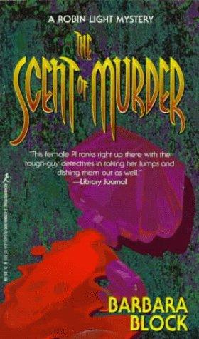 Scent of Murder: Block, Barbara