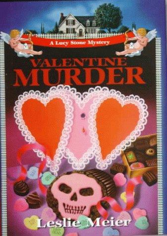 9781575663906: Valentine Murder (Lucy Stone Mysteries, No. 6)