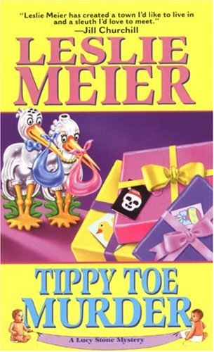 Tippy Toe Murder (Lucy Stone Mysteries, No. 2) (1575663929) by Leslie Meier