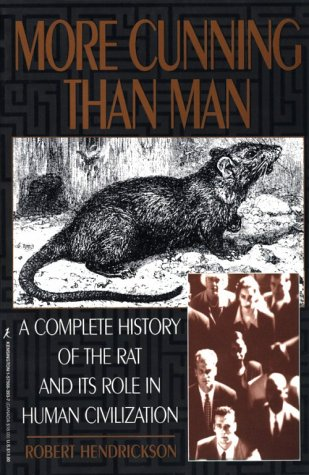 9781575663937: More Cunning Than Man: A Social History of Rats and Man