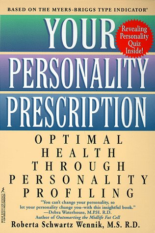 9781575664019: Your Personality Prescription: Optimal Health Through Personality Profiling