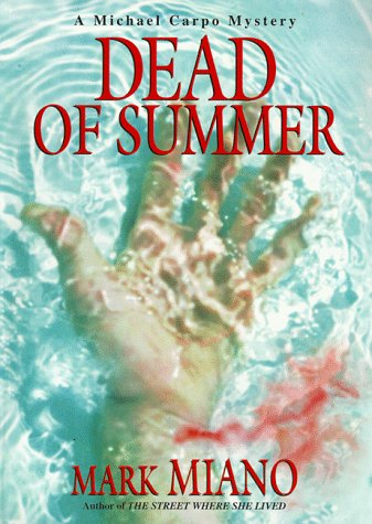Dead of Summer: Miano, Mark
