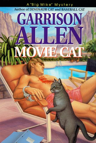 "Movie Cat (A ""Big Mike"" Mystery): Garrison Allen"
