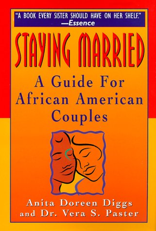 9781575664224: Staying Married: A Guide For African American Couples