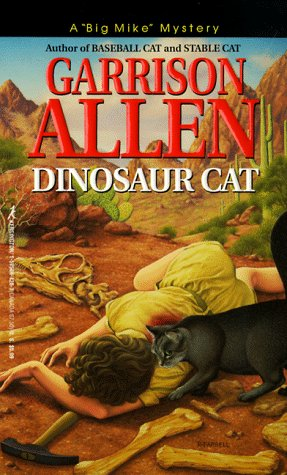 "Dinosaur Cat (A ""Big Mike"" Mystery): Garrison Allen"