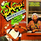 Yo' Mama: Uncensored: Snap C. Pop; Kid Rank