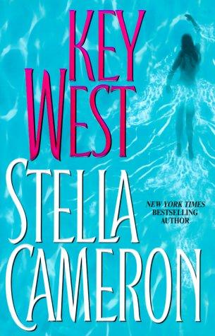Key West (Signed): Cameron, Stella