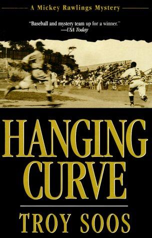 9781575664552: Hanging Curve (Mickey Rawlings Baseball Mysteries)
