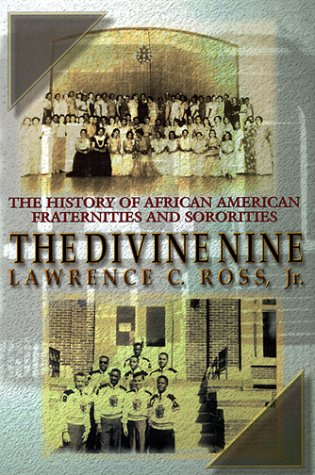 9781575664910: The Divine Nine: The History of African-American and Sororities in America