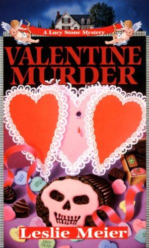 9781575664996: Valentine Murder (Lucy Stone Mysteries, No. 6)