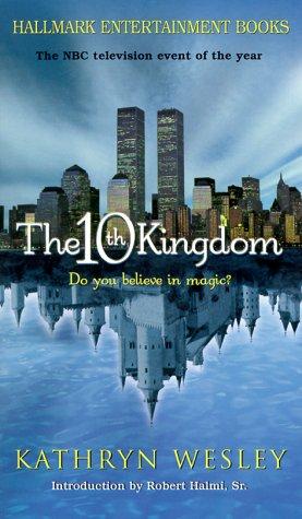 9781575665375: 10th Kingdom (Hallmark Entertainment Books)