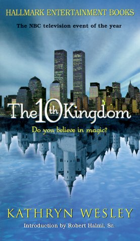 9781575665375: 10th Kingdom (Hallmark Entertainment Books)