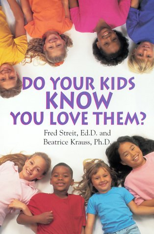 9781575665474: Do Your Kids Know You Love Them?