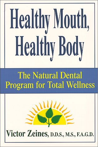 Healthy Mouth, Healthy Body 9781575665894 An innovative introduction to holistic dentistry discusses the potential dangers of conventional dental care and offers a selection of s