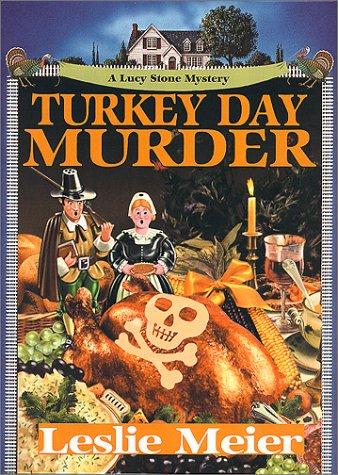 9781575666051: Turkey Day Murder (Lucy Stone Mysteries, No. 7)