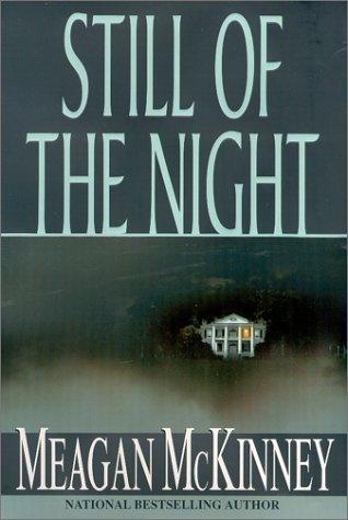9781575666150: Still Of The Night (Zebra romantic suspense)