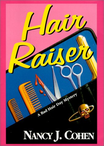 Hair Raiser: Cohen, Nancy J.