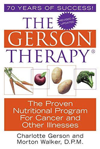 9781575666280: The Gerson Therapy -- Revised