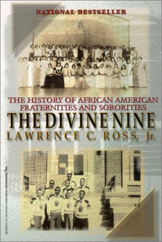 9781575666341: The Divine Nine: The History of African American Fraternities and Sororities